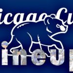 Chicago Cubs Lineup: Hey, Top Four … Don't Move a Muscle