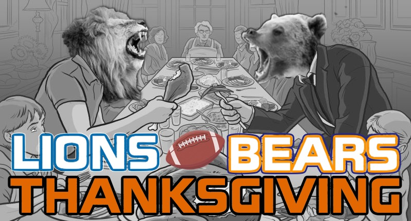 The First Course is the Footballiest: Bears at Lions – November 28, 2019